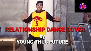 Relationship DANCE COVER /BY Young thug future /DIETHER TV