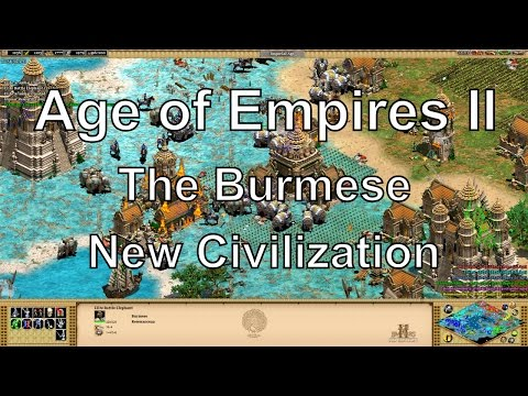Aoe2 HD Rise of the Rajas: Burmese - New Civilizations