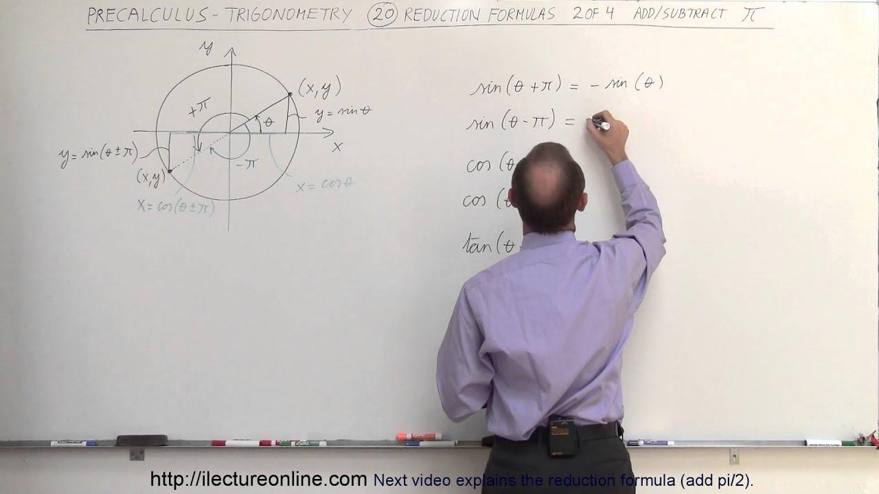 PreCalculus - Trigonometry (20 of 54) Reduction Formula (2 of 4)  Add/Subtract pi