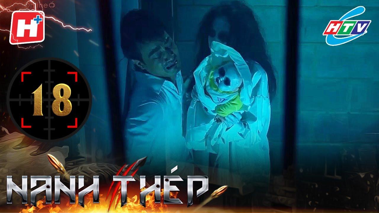 Nanh Thép - Tập 18 | HTVC Phim Trinh Thám Việt Nam Hay Nhất 2020