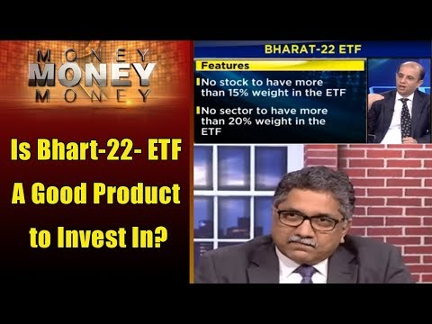 Is Bhart-22- ETF A Good Product to Invest In? | Money Money Money | CNBC TV18