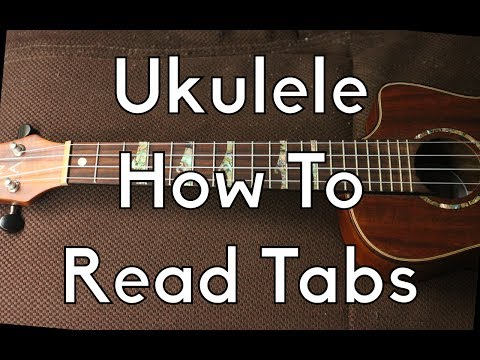 How To Read Ukulele Tabs - Ukulele Tutorial - How to play beginner Ukulele