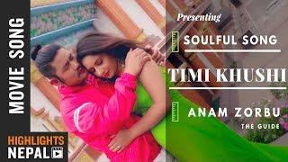 Timi Khushi  | New Nepali Movie ANAM ZORBU Song 2018/2075 | Denzam Lepcha | Bhumika Upreti