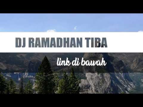 lagu-dj-ramadhan-tiba