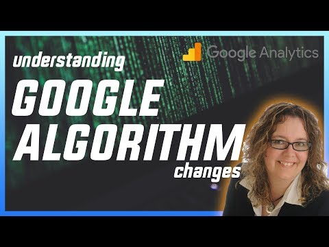 Understanding Google algorithm changes for SEO