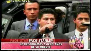 PACO STANLEY: EL DIA QUE MURIO (2/2)