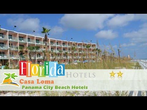 Casa Loma - Panama City Beach Hotels, Florida