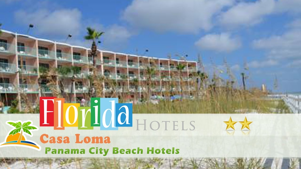 Casa Loma Panama City Beach Hotels Florida