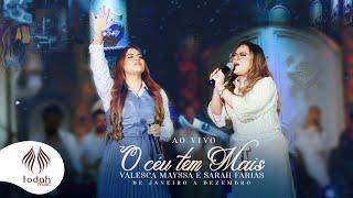 Valesca Mayssa e Sarah Farias | O Céu Tem Mais [Clipe Oficial] De Janeiro a Dezembro