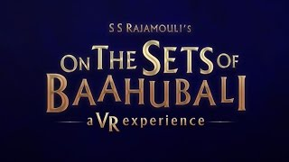 On The Sets of Baahubali - A VR Experience | #YT360Day