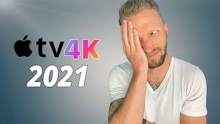 What they didn't tell you... Apple TV 4K (2021)