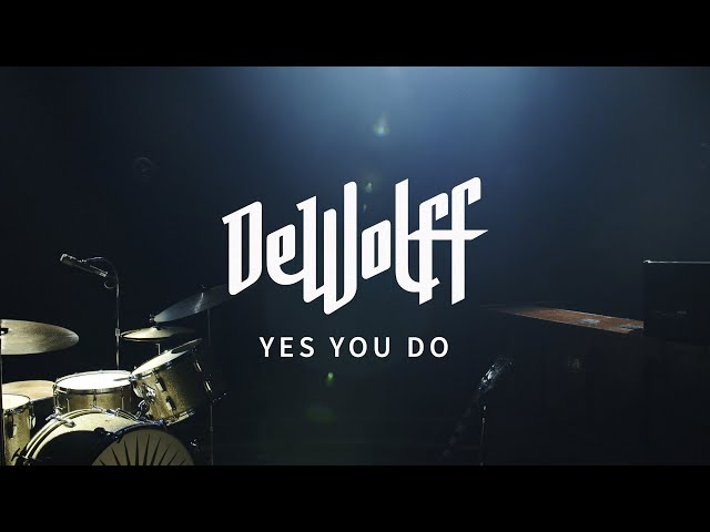 DeWolff - Yes You Do (Official Music Video)