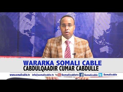 WARARKA SOMALI CABLE CABDULQAADIR CUMAR CABDULLE 02 03 2017