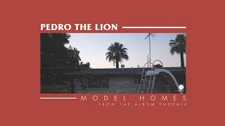 Pedro The Lion - Model Homes [OFFICIAL AUDIO]