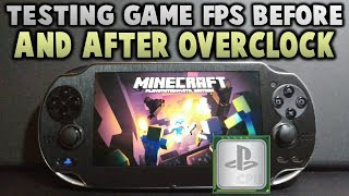 Testing PS Vita Games FPS! Before & After CPU Overclock!
