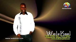 Letter Ayo - WaleKool