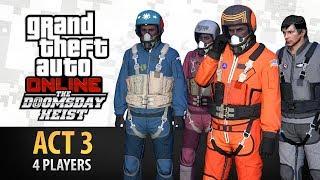 Video GTA Online: Doomsday Heist Act #3 with 4 Players (Elite & Criminal Mastermind IV) download MP3, 3GP, MP4, WEBM, AVI, FLV April 2018