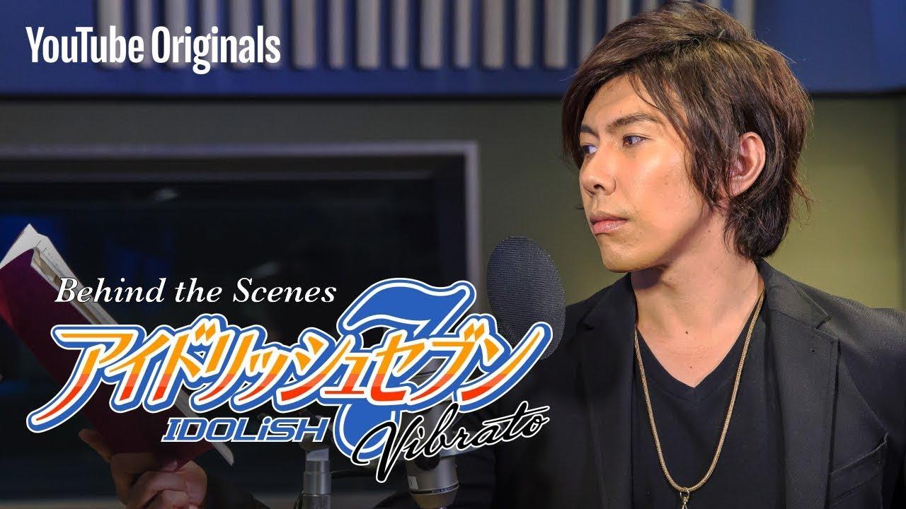 アイドリッシュセブン Vibrato | Behind the scene with 佐藤拓也(十龍之介役)