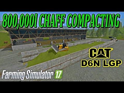 Farming Simulator 17 800,000l CHAFF COMPACTING WITH CAT D6N LGP