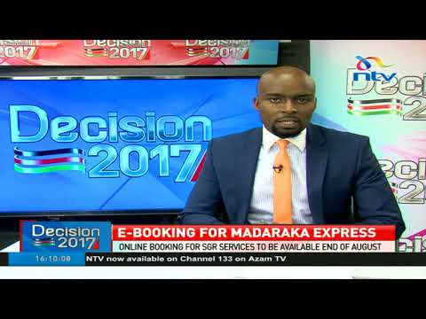 Booking for Madaraka express to be available by end of August