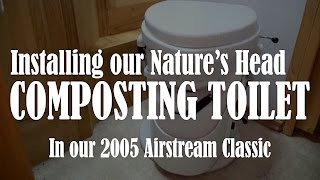 Installing a Nature's Head Composting Toilet in our Airstream RV