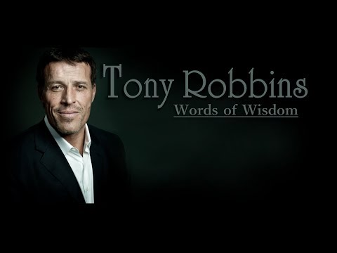 Words Of Wisdom: Tony Robbins' Compilation