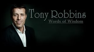 Words Of Wisdom: Tony Robbins