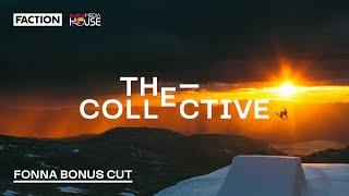 THE COLLECTIVE: Fonna Bonus Cut (4K)