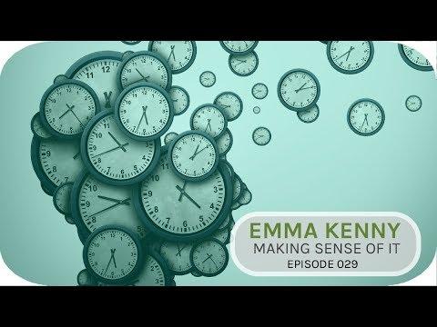 Emma Kenny  Making sense of it   Episode 29