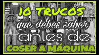 10 TRUCOS QUE DEBES SABER ANTES DE COSER A MÁQUINA - Fabiana Marquesini - 30