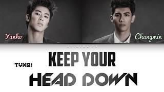 TVXQ!/DBSK! (东方神起/동방신기) - 'Keep Your Head Down (왜)' Lyrics (Color Coded_Han_Rom_Eng)