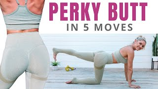 5 moves for a PERKY BUTT (5 minute lift - no equipment)