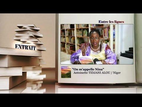 ENTRE LES LIGNES - Niger: Antoinette Tidjani Alou, écrivaine