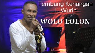 L.  WURIN COVER WOLO LOLON ( TERBARU 2019 ) , LAGU DAERAH FLORES TIMUR LAMAHOLOT ADONARA