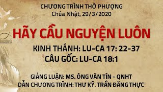 HTTL PHƯƠNG HÒA - Chương trình thờ phượng Chúa - 29-03-2020