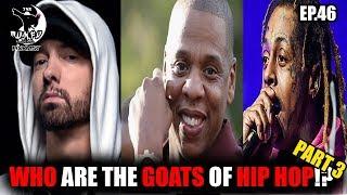"Eminem, Lil Wayne & Jay Z  ""The Goats OF Hip hop"" Part 3 (MUNU PODCAST EP.46)"