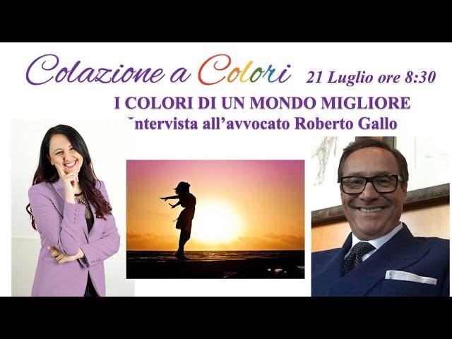 Colazione a colori con Samya- i colori della giustizia con avv. Gallo -21 luglio  2021