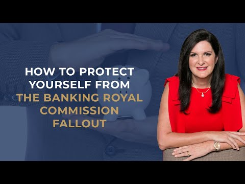 How To Protect Yourself From The Banking Royal Commission Fallout | DG Institute