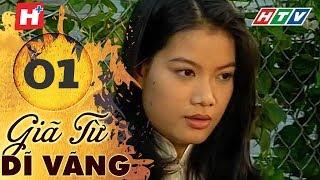 Giã Từ Dĩ Vãng - Tập 1 | HTV Films Tình Cảm Việt Nam Hay Nhất 2019