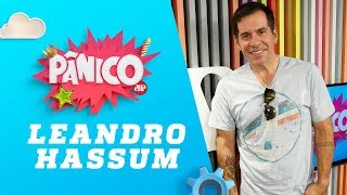 Leandro Hassum - Pânico - 12/04/18