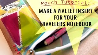 pouch tutorial make a wallet insert for your travelers notebook