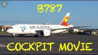 Boeing 787-8 ULTIMATE COCKPIT MOVIE: Air Austral Dzaoudzi to Paris CDG!!! [AirClips]