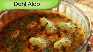 Dahi Aloo - Potato In Yogurt Gravy - Rajasthani Vegetarian Curry Recipe By Annuradha Toshniwal [hd]