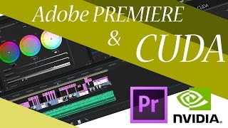 Работа видеокарты и процессора в AdobePremiere CUDA Nvidia(Работа видеокарты и процессора в AdobePremiere CUDA Nvidia. adobe premiere pro cs6 tutorial cc elements 13 for beginers crack, цвет, цветокоррекция,., 2015-02-22T17:18:36.000Z)
