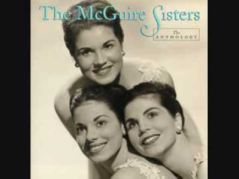 Goodnight, Sweetheart, Goodnight - The McGuire Sisters