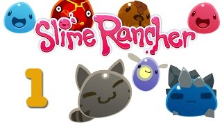 Slime Rancher - прохождение [#1] v0.2.3b