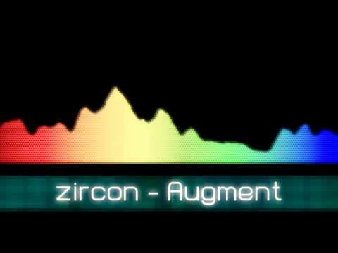 zircon - Augment (Complextro / Dubstep / Electro) [Getaway EP]