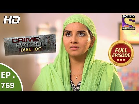Crime Patrol Dial 100 – Ep 769 – Full Episode – 3rd May, 2018