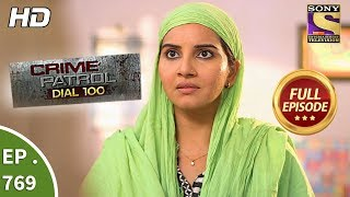Crime Patrol Dial 100 - Ep 769 - Full Episode - 3rd May, 2018