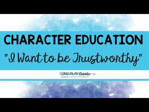 "Character Education Song Preview for: ""I Want to Be Trustworthy"""
